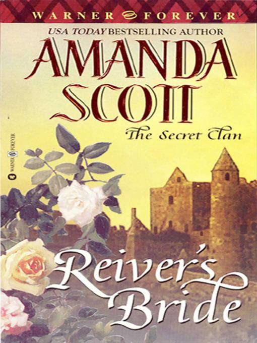 Title details for Reiver's Bride by Amanda Scott - Available