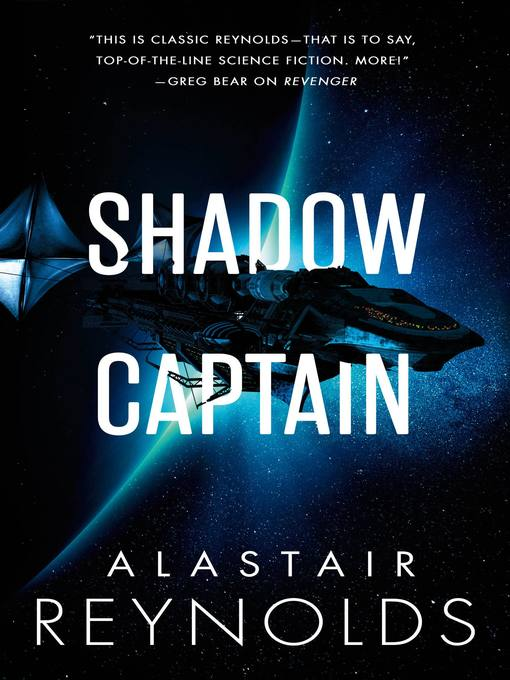 Title details for Shadow Captain by Alastair Reynolds - Wait list