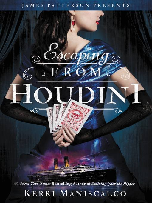 Title details for Escaping From Houdini by Kerri Maniscalco - Available