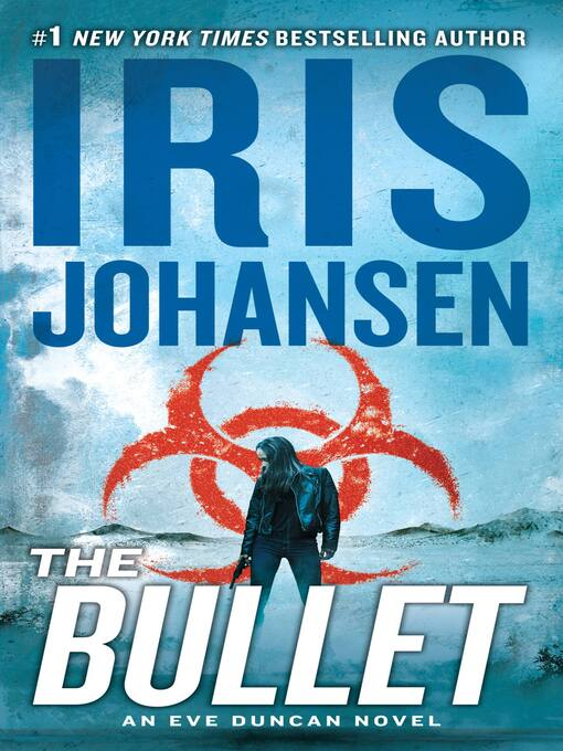 Title details for The Bullet by Iris Johansen - Available