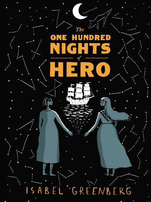 Title details for The One Hundred Nights of Hero by Isabel Greenberg - Available