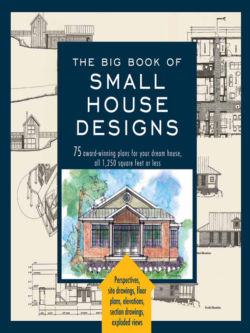 Title details for The Big Book of Small House Designs by Don Metz - Available