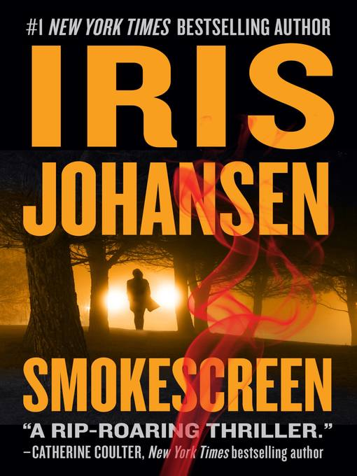 Title details for Smokescreen by Iris Johansen - Available