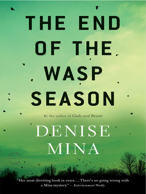 Title details for The End of the Wasp Season by Denise Mina - Available