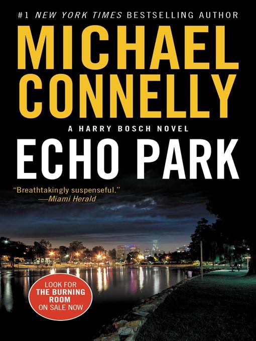 Title details for Echo Park by Michael Connelly - Wait list