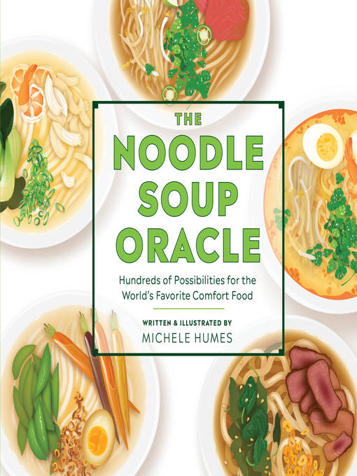 Title details for The Noodle Soup Oracle by Michele Humes - Available