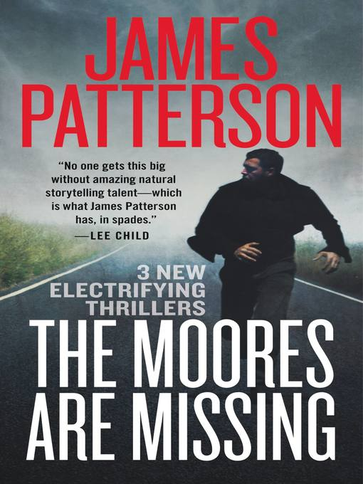Title details for The Moores Are Missing by James Patterson - Wait list