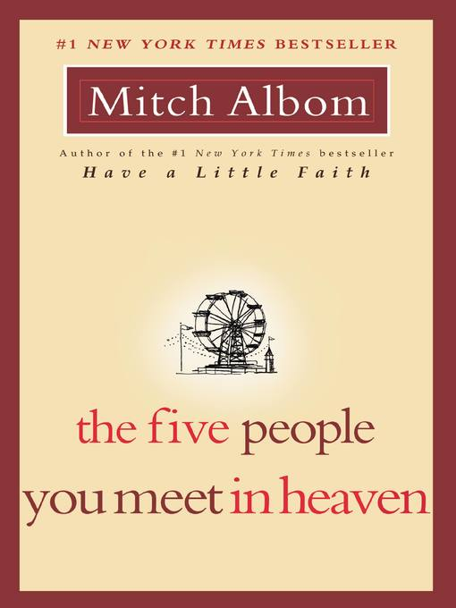 Title details for The Five People You Meet in Heaven by Mitch Albom - Available