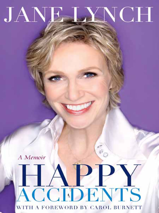 Title details for Happy Accidents by Jane Lynch - Available