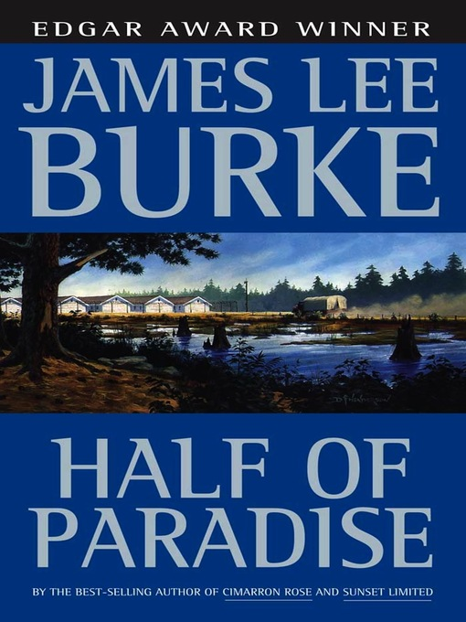 Title details for Half of Paradise by James Lee Burke - Available