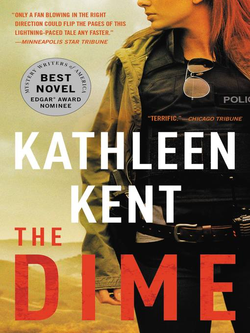 Title details for The Dime by Kathleen Kent - Wait list
