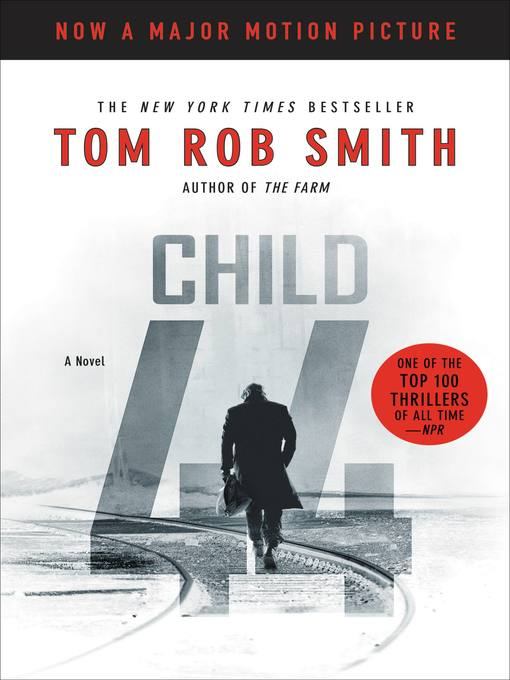 Title details for Child 44 by Tom Rob Smith - Available
