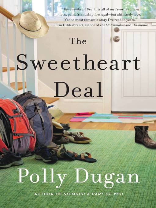Title details for The Sweetheart Deal by Polly Dugan - Available