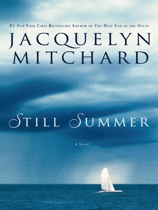 Title details for Still Summer by Jacquelyn Mitchard - Available