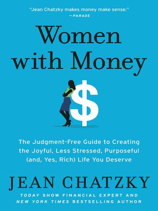 Title details for Women with Money by Jean Chatzky - Available