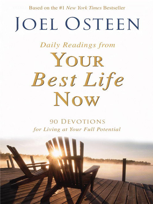Title details for Daily Readings from Your Best Life Now by Joel Osteen - Available