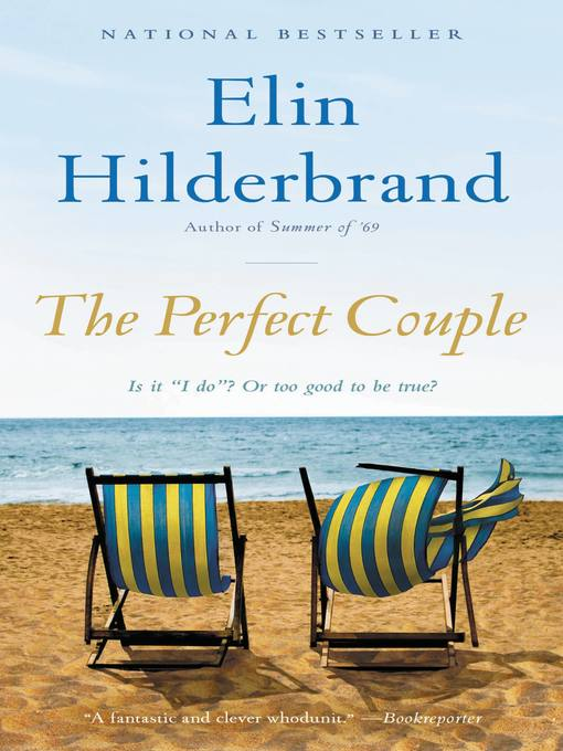 Title details for The Perfect Couple by Elin Hilderbrand - Wait list