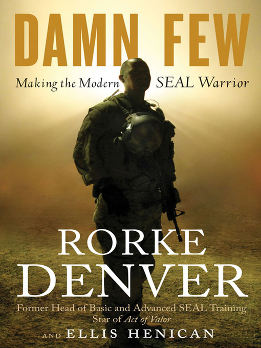 Title details for Damn Few by Rorke Denver - Available