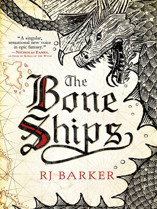 Title details for The Bone Ships by RJ Barker - Wait list