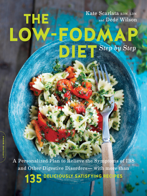 Title details for The Low-FODMAP Diet Step by Step by Kate Scarlata - Available
