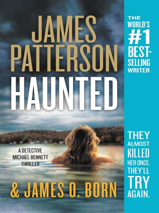 Title details for Haunted by James Patterson - Wait list