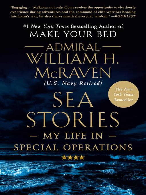 Title details for Sea Stories by Admiral William H. McRaven - Available