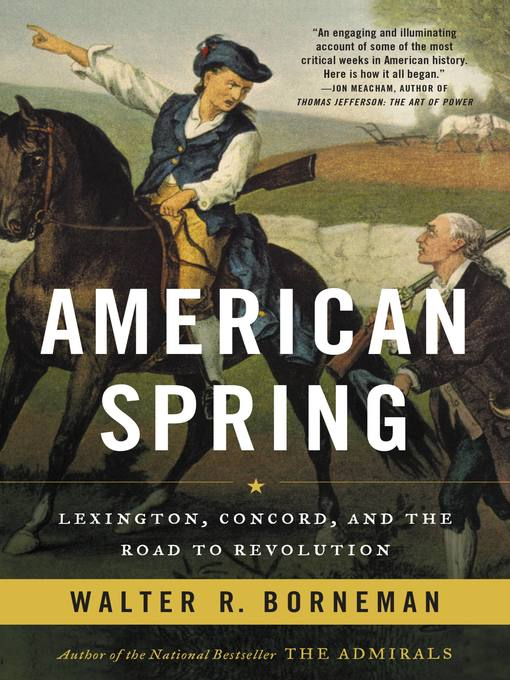 Title details for American Spring by Walter R. Borneman - Available