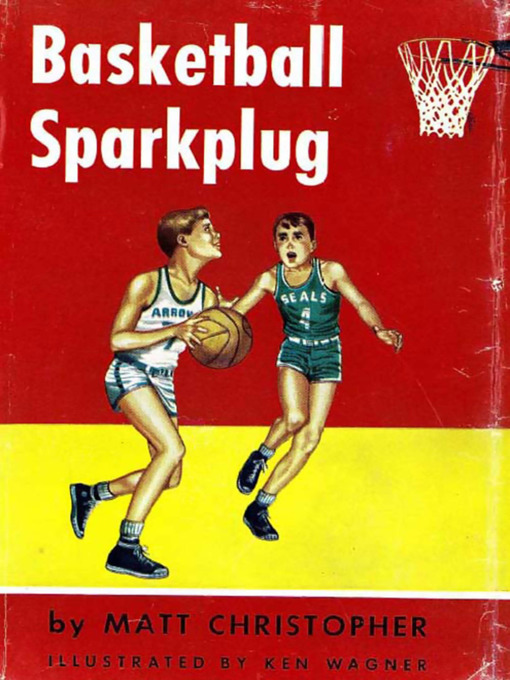 Title details for Basketball Sparkplug by Matt Christopher - Available
