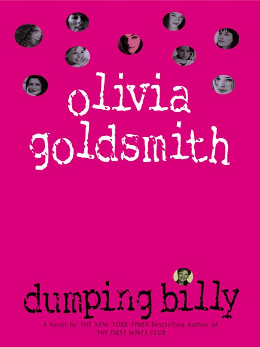 Title details for Dumping Billy by Olivia Goldsmith - Available