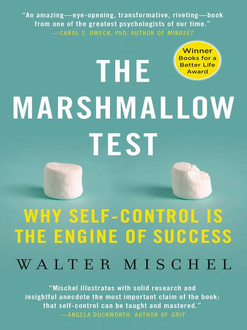 Title details for The Marshmallow Test by Walter Mischel - Available