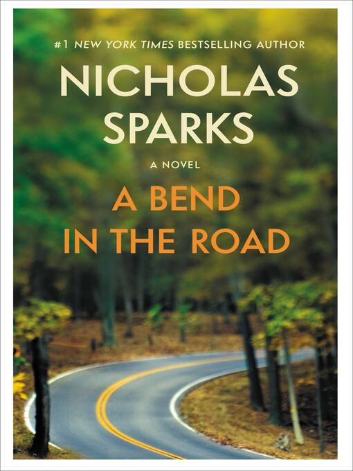 Title details for A Bend in the Road by Nicholas Sparks - Available