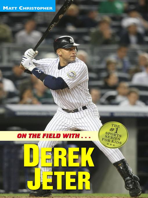 Title details for Derek Jeter by Matt Christopher - Available