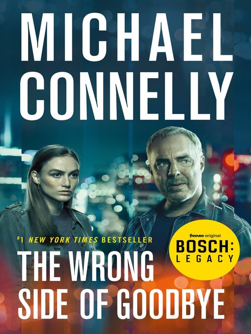 Title details for The Wrong Side of Goodbye by Michael Connelly - Wait list
