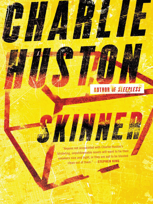 Title details for Skinner by Charlie Huston - Wait list