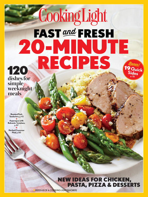 Title details for COOKING LIGHT Fast & Fresh 20 Minute Recipes by The Editors of Cooking Light - Wait list