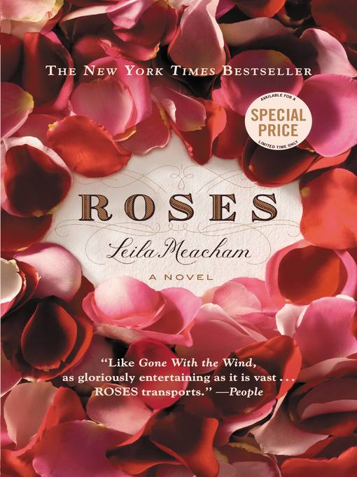 Title details for Roses by Leila Meacham - Wait list