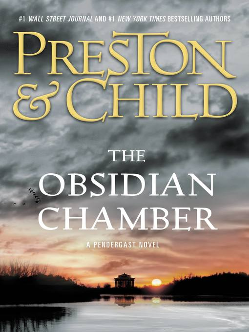 Title details for The Obsidian Chamber by Douglas Preston - Available