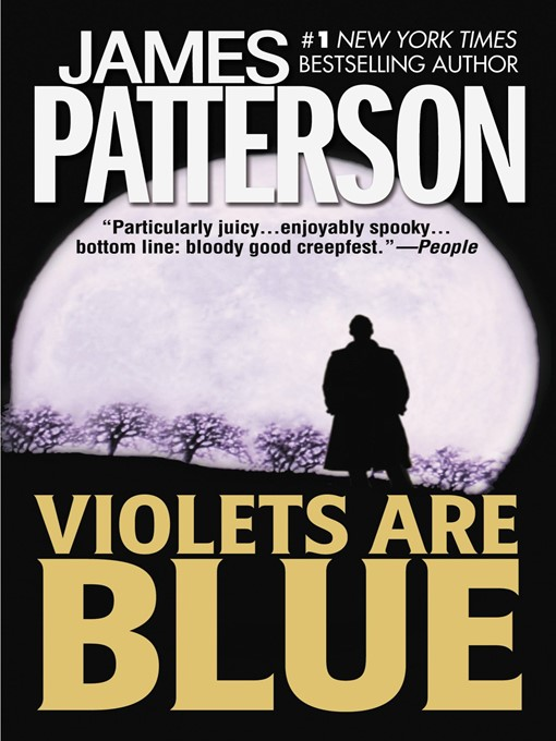 Title details for Violets Are Blue by James Patterson - Available