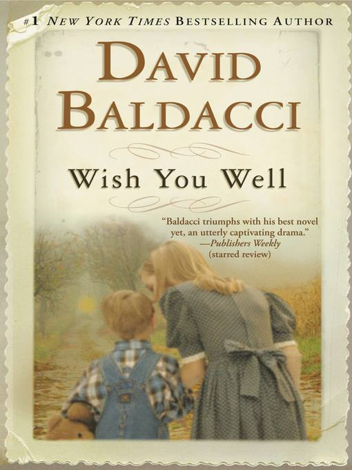 Title details for Wish You Well by David Baldacci - Available