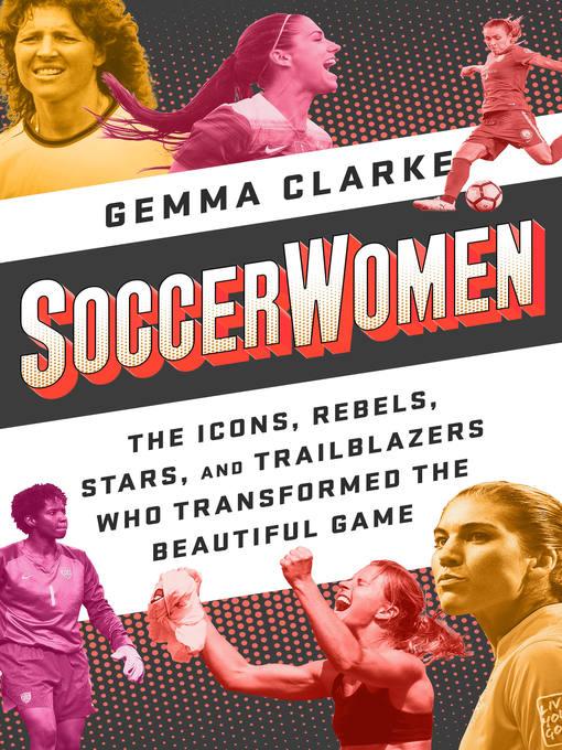 Title details for Soccerwomen by Gemma Clarke - Available