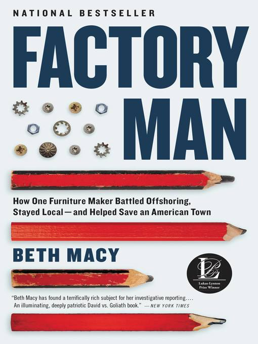 Title details for Factory Man by Beth Macy - Available