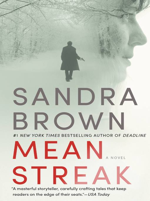 Title details for Mean Streak by Sandra Brown - Wait list