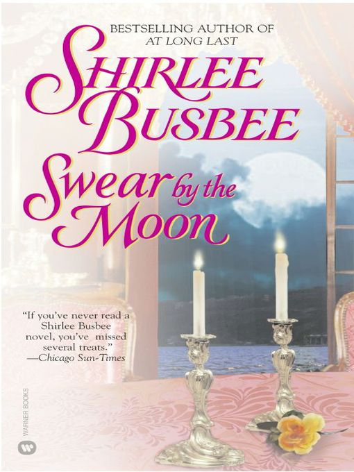 Title details for Swear by the Moon by Shirlee Busbee - Available