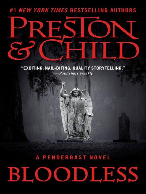 Title details for Bloodless by Douglas Preston - Wait list