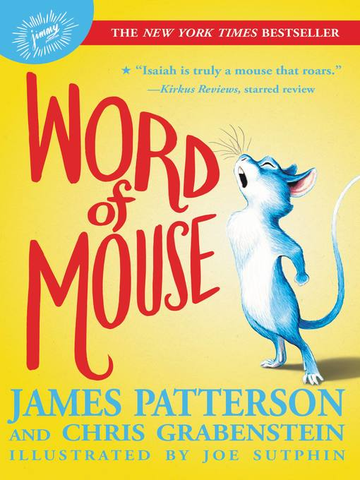 Title details for Word of Mouse by James Patterson - Wait list
