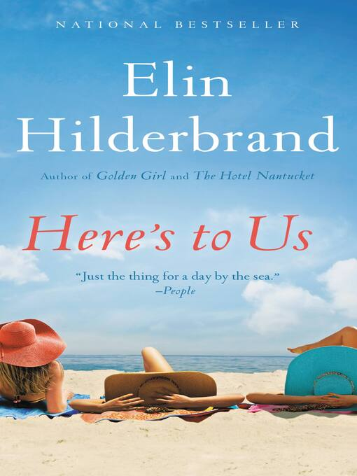 Title details for Here's to Us by Elin Hilderbrand - Wait list