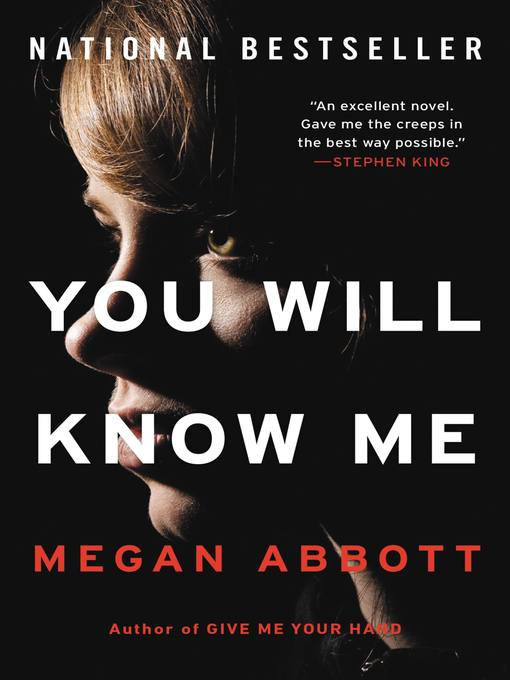 Title details for You Will Know Me by Megan Abbott - Wait list