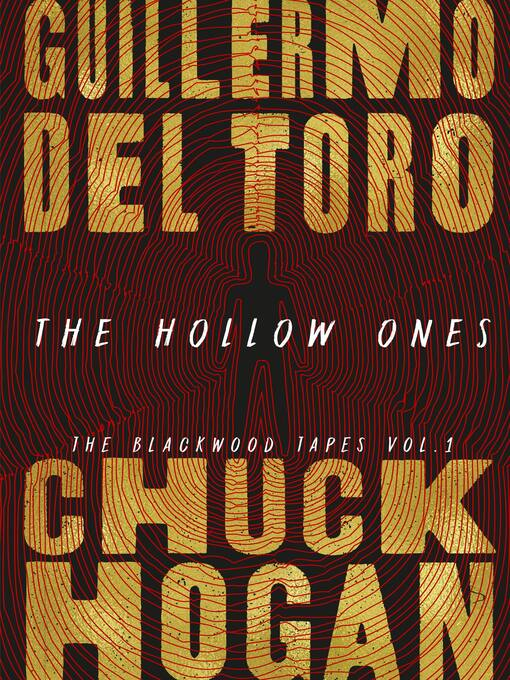 Title details for The Hollow Ones by Guillermo Del Toro - Wait list