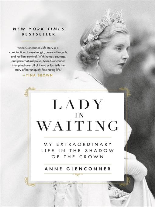 Title details for Lady in Waiting by Anne Glenconner - Wait list