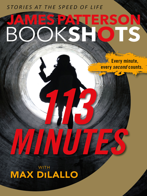 Title details for 113 Minutes by James Patterson - Wait list